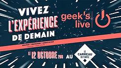GEEK'S LIVE 2016 (Publicité)