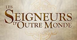 LES SEIGNEURS D'OUTRE MONDE (Bande annonce)
