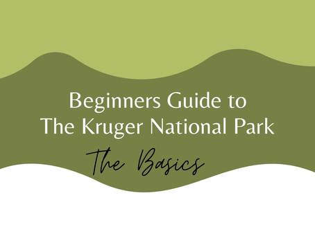 Kruger Guide: The Basics