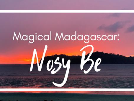 Nosy Be: Magical Madagascar