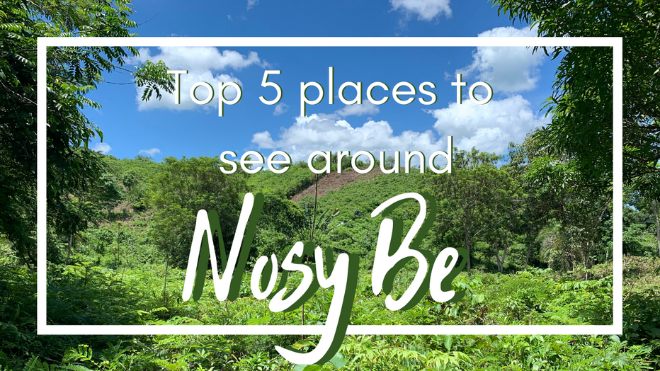 Nosy Be: Top 5 places to See