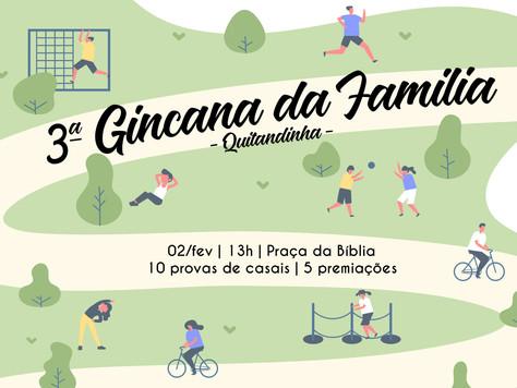 Quitandinha marca a 3ª edição da Gincana da Família