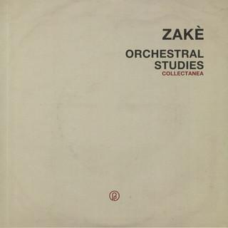 Zakè: Orchestral Studies Collectanea