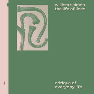 William Selman: The Life Of Lines