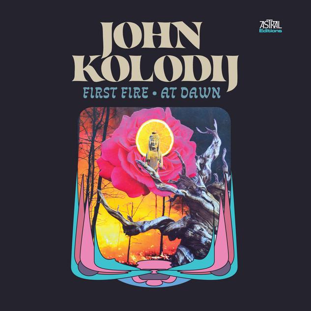 John Kolodij: First Fire • At Dawn
