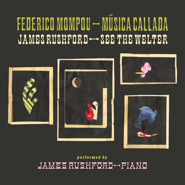 James Rushford: Música Calladà – See The Welter