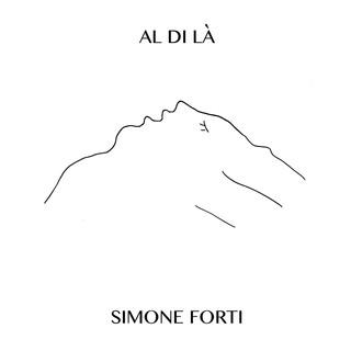 Simone Forti: Al Di Là