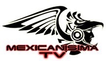 MEXICANISIMA TV