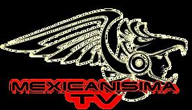 MEXICANISIMA TV