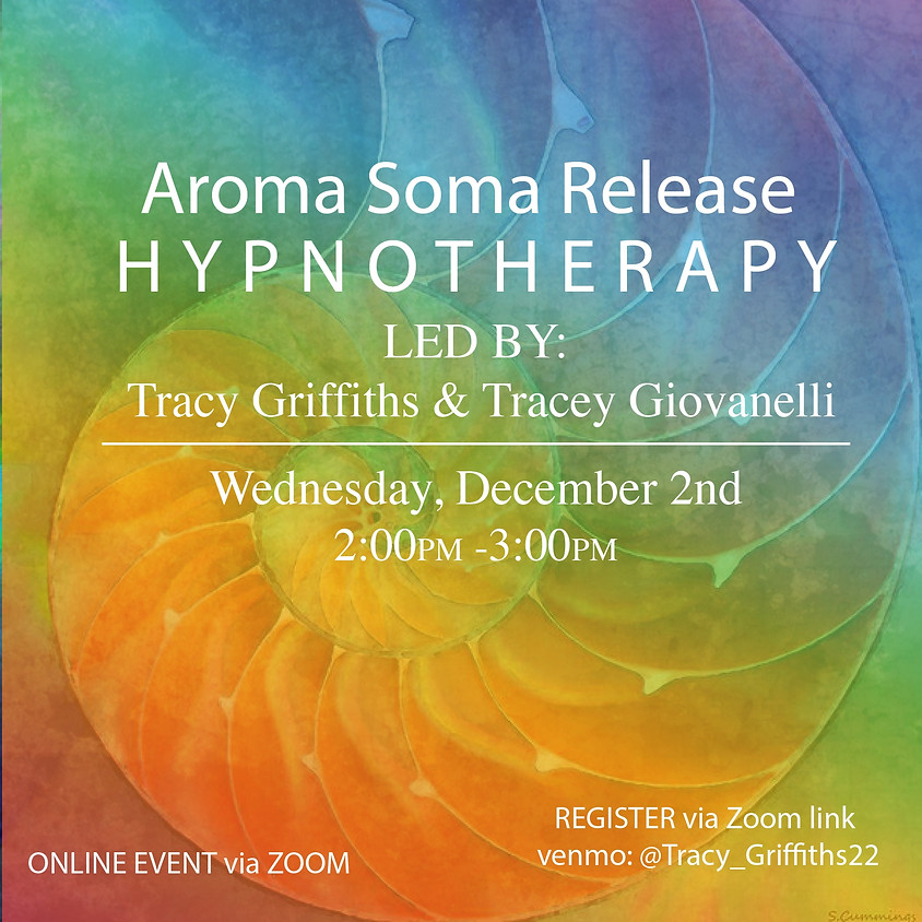 Aroma Soma Release Hypnotherapy Session