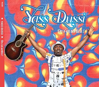 YASS-DUSSI - ON S'EN SORTIRA