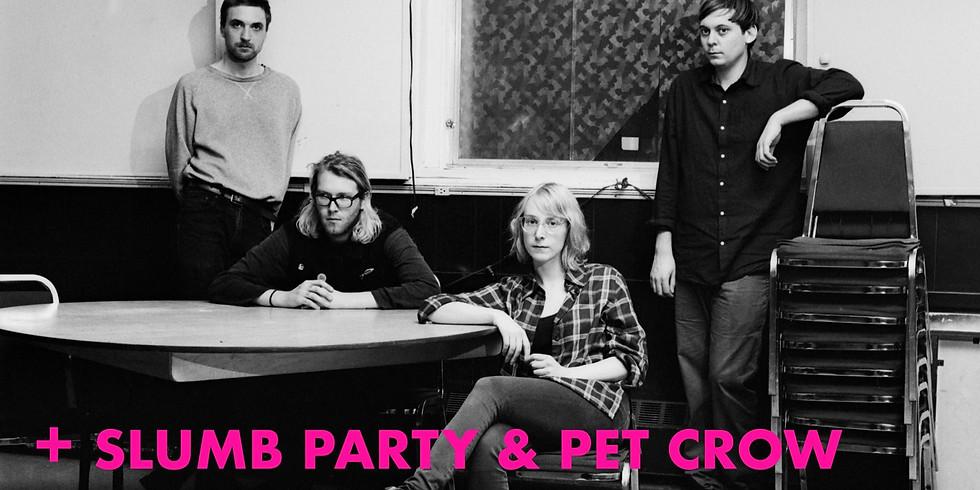 DELILUH // SLUMB PARTY // PET CROW