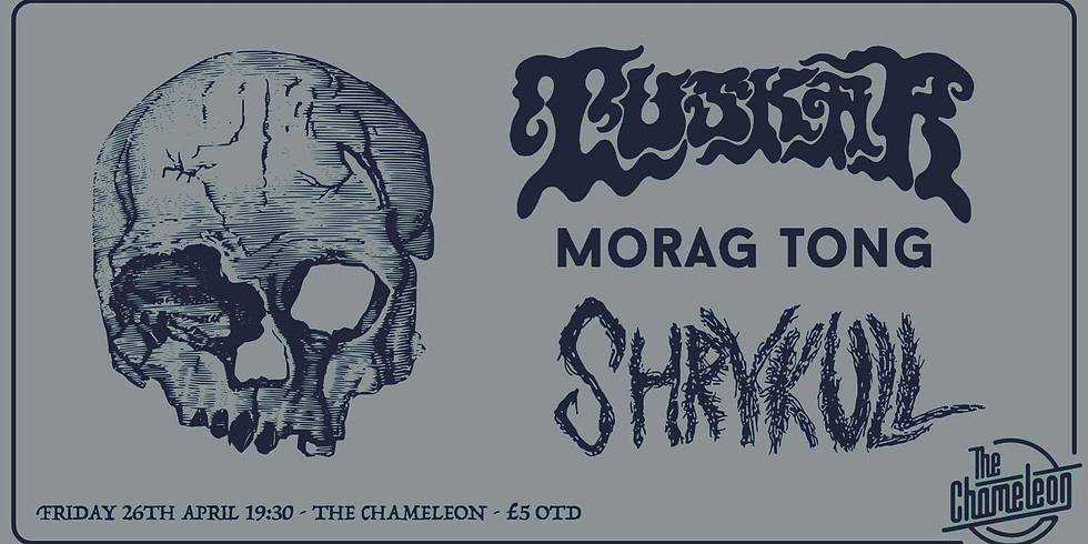 TUSKAR // MORAG TONG // SHRYKULL