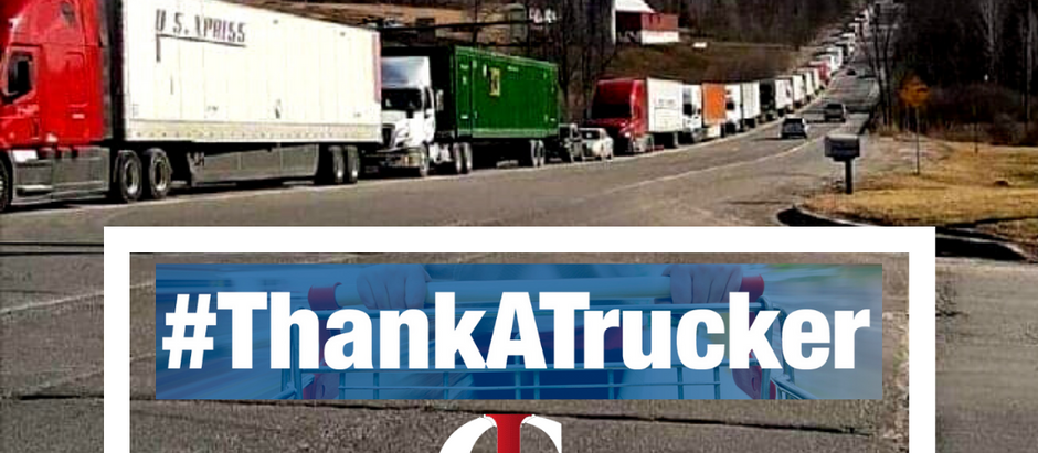 Our Heartfelt Gratitude to American Truckers Going the Extra Mile Due to the Coronavirus