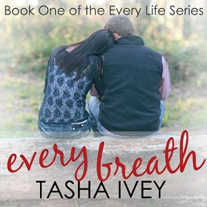 Every Breath: Book 1 of the Every Life Series