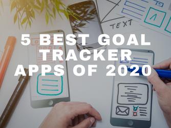 5 Best Goal Tracker Apps of 2020