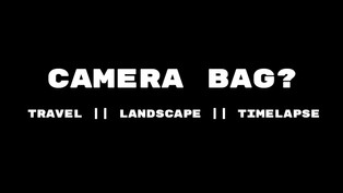 Whats in my Camera Bag? MUST HAVE gear for Travel, Landscape & Timelapse Photographers