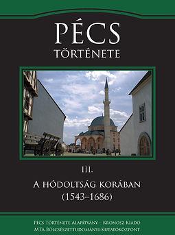 Pécs III. A hódoltság korában