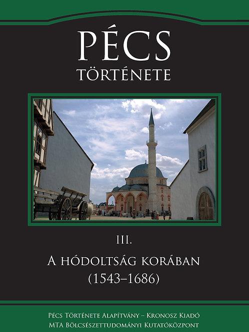 Pécs Története III. A hódoltság korában