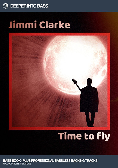 TIME TO FLY - BASS BOOK AND BACKING TRACKS