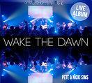 Pete & Nicki Sims wake the dawn - jimmi clarke bass.jpg