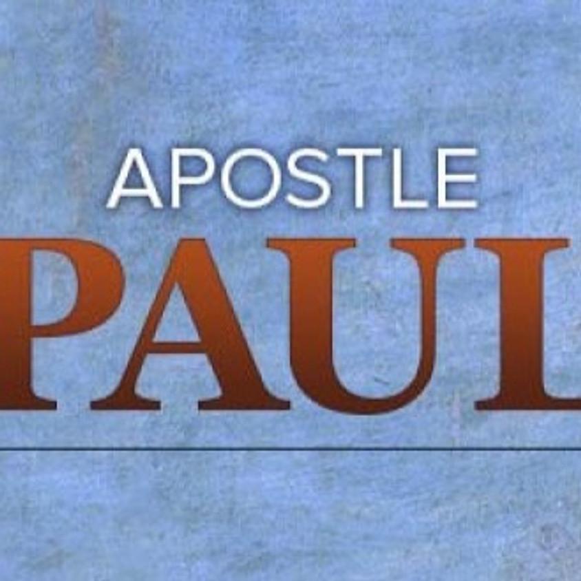 The Apostle Paul - the Passionate Disciple