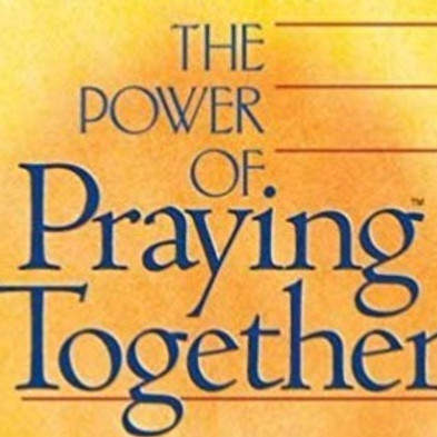 #9 – The Power of Praying Together
