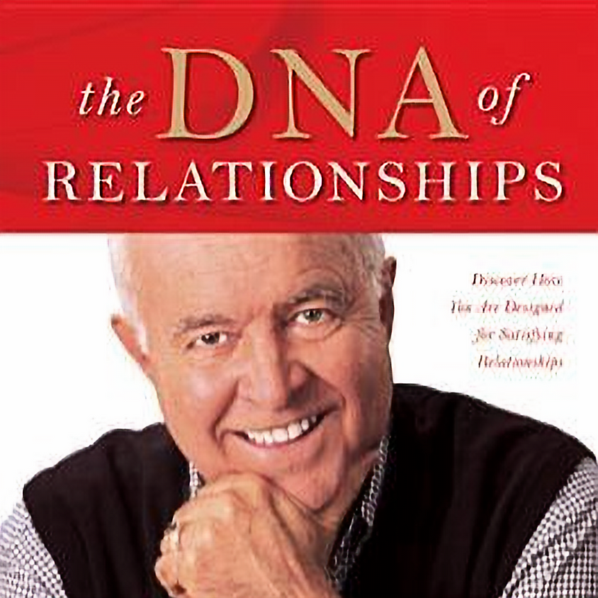 #1 – The DNA of Relationships