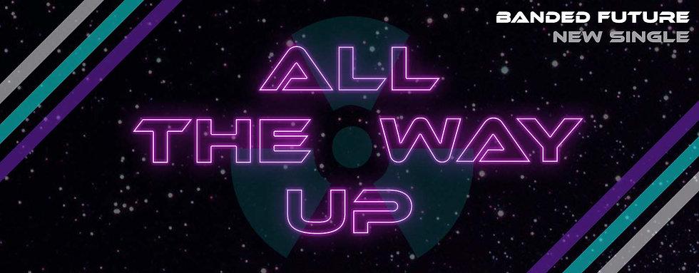 All The Way Up Website Header.jpg