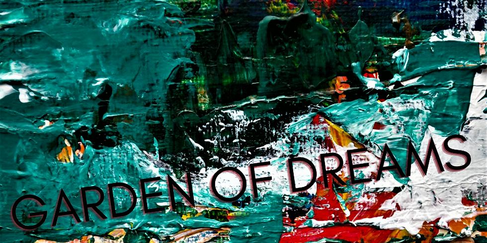 Garden of Dreams - Full Seminar