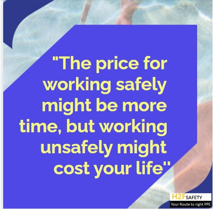 Safety Quotes - The price for working safely might be more time, but working unsafely might cost your life