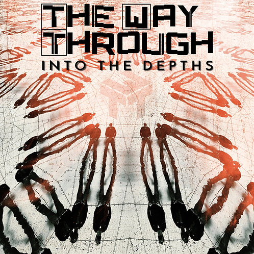 The Way Through - Into The Depths (EP)