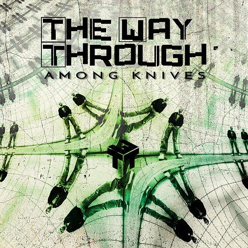The Way Through - Among Knives (EP)