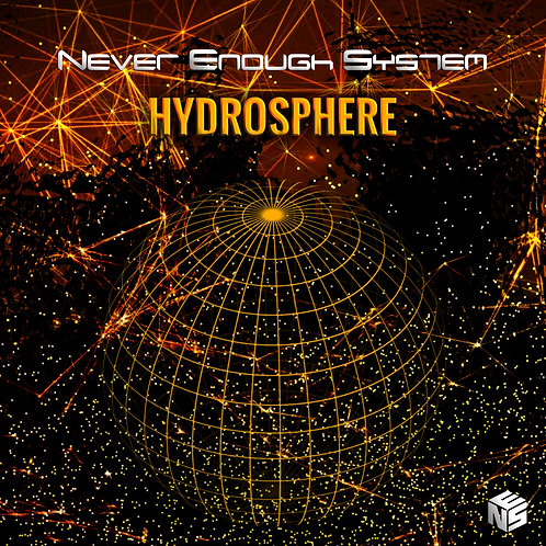 Never Enough System - Hydrosphere (Single)