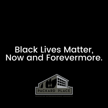 Black Lives Matter, Now and Forevermore.