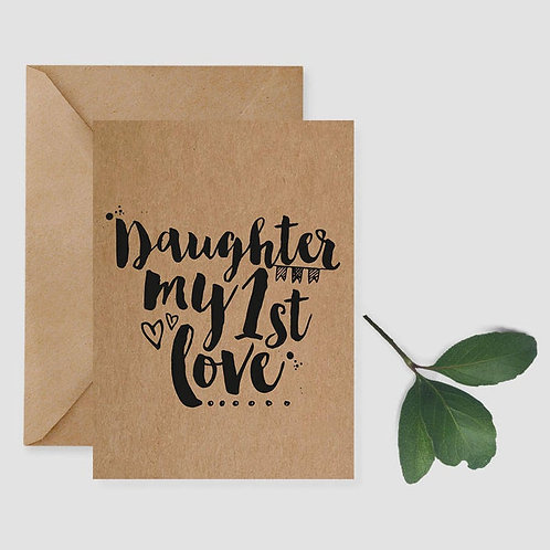 Daughter My First Love card