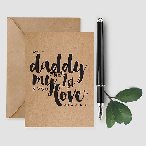 Daddy Is My 1st Love card