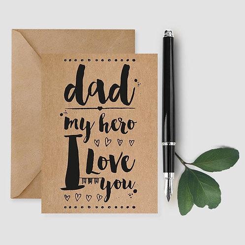 Dad My Hero I Love You card