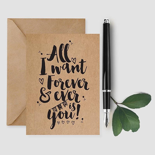 All I Want Forever Is You card