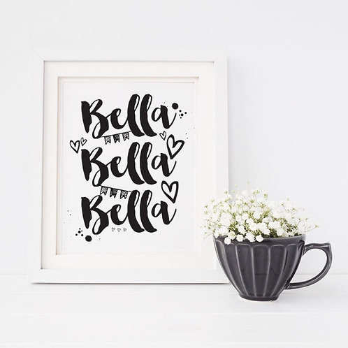 Bella Bella Bella Best Friend / Nursery Print