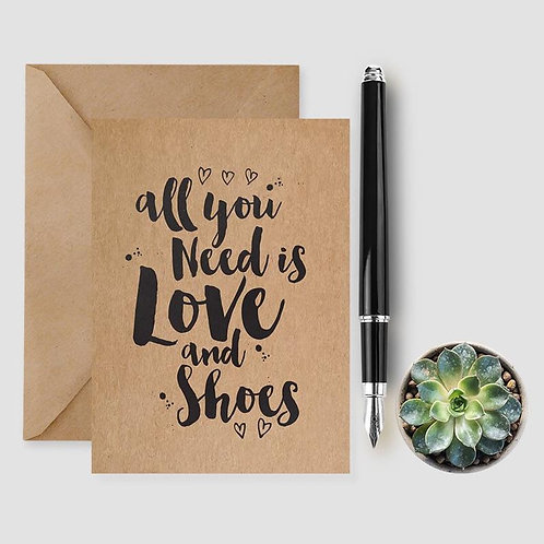 All You Need Is Love And Shoes card