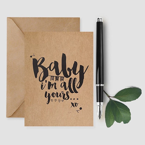 Baby I'm All Yours card