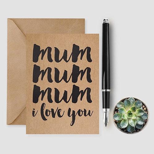 Mum I Love You card