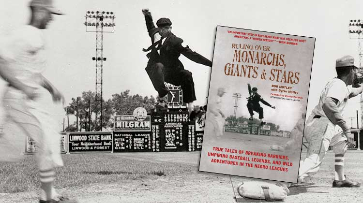 Bob Motley and his son Byron wrote Ruling Over Monarchs, Giants & Stars