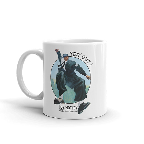 Bob Motley - Yer' Out! - Mug 11oz.