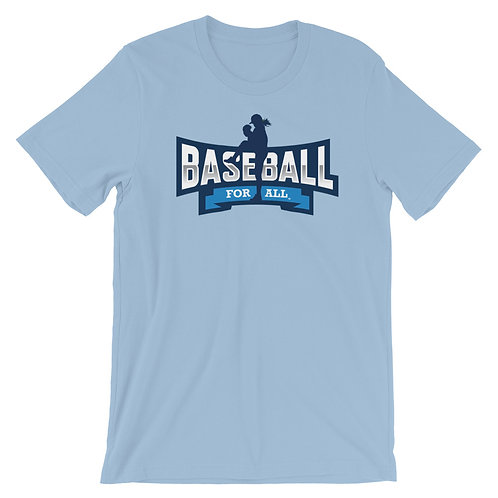 Baseball For All - Unisex T-Shirt (Various Colors)