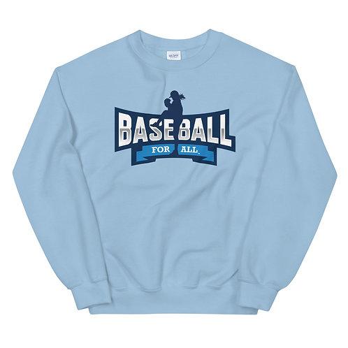 Baseball For All - Unisex Fleece Pullover Crewneck (Various Colors)
