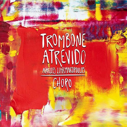 """Trombone Atrevido"" (CD)"