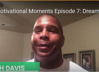 Motivational Moments Episode 7
