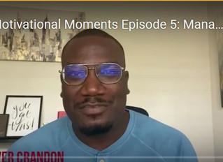 Motivational Moments Episode 5